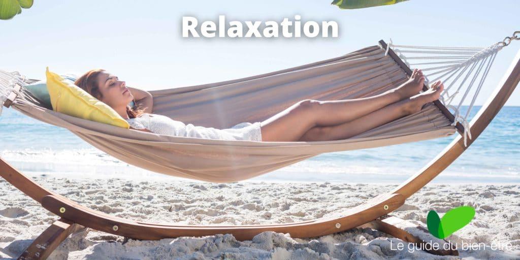 Relaxation, pour atteindre un état de bien être complet
