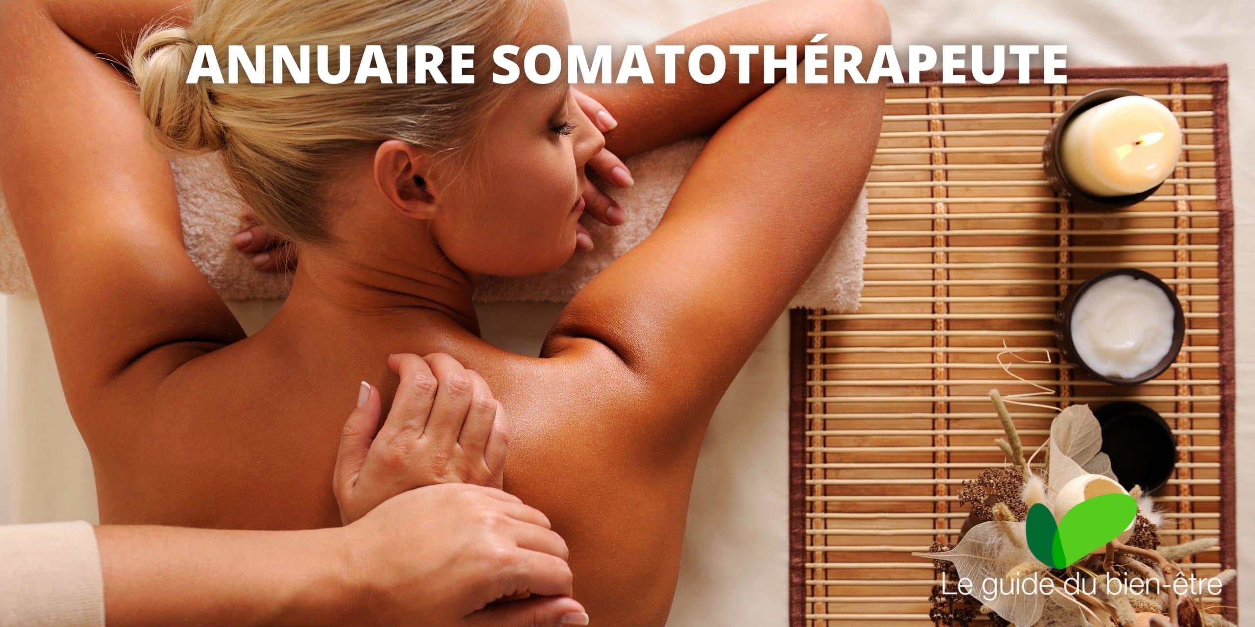 Annuaire somatothérapeute, trouver les somatothérapeutes proches de chez vous